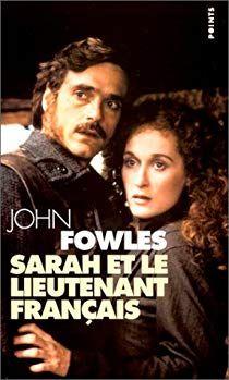 Sarah Et Le Lieutenant Francais Par John Fowles Lectures Litterature