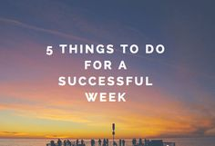5 Things To Do for a