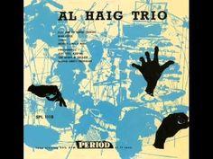 Al Haig fue un pianista estadounidense de jazz que nació el 19 de julio de 1924. Fue uno de los mejores músicos de la era bop, discípulo de las innovaciones que Bud Powell impusiera al uso de piano en el jazz algunos años atrás. Intérprete muy reconocido y respetado por el público, la crítica y sus propios compañeros de profesión a pesar de pasar largas temporadas lejos del mundo del jazz, tocó junto a los mejores de su momento http://youtu.be/sMzJccdvR_U