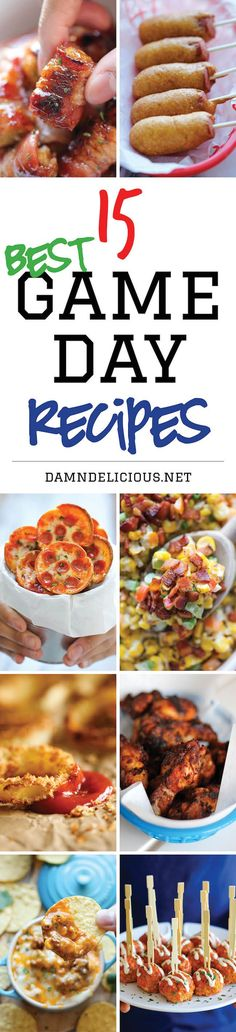 15 Best Game Day Recipes - The best and easiest recipes for game day. Just be sure to double the recipes because everyone will be begging for seconds!