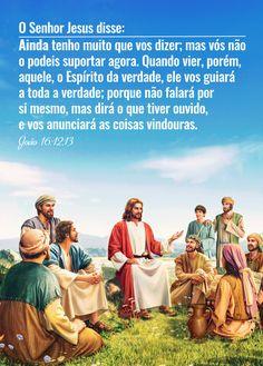 """""""Ainda tenho muito que vos dizer; mas vós não o podeis suportar agora. Quando vier, porém, aquele, o Espírito da verdade, ele vos guiará a toda a verdade; porque não falará por si mesmo, mas dirá o que tiver ouvido, e vos anunciará as coisas vindouras"""" (João 16:12-13). Mais#Deus#Fé#evangelho#salvo#salvação#testemunho#obra_de_deus#graça_de_deus Nova Era, Pray, Movie Posters, Movies, Gods Plan, Kingdom Of Heaven, Gospel Music, Word Of God, 2016 Movies"""