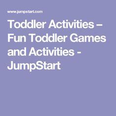 Toddler Activities – Fun Toddler Games and Activities - JumpStart
