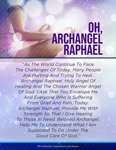 Spiritual Prayers, Prayers For Healing, Spiritual Guidance, Spiritual Growth, Archangel Raphael Prayer, Archangel Prayers, Archangel Michael, Arch Angels, Angel Guide
