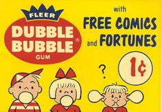 Vintage Reproduction Fleer Dubble Bubble Gum Sign, vintage 1 cent bubble gum sign with free comics and fortunes, bright colors great display. Retro Candy, Vintage Candy, Vintage Toys, Funny Vintage, Vintage Signs, Vintage Decor, Retro Advertising, Vintage Advertisements, Sweet Memories