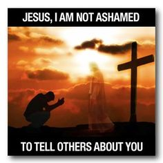 Like Jesus Daily® on Facebook http://www.facebook.com/JesusDaily REPIN if you are NOT ashamed to tell others about Jesus!! †