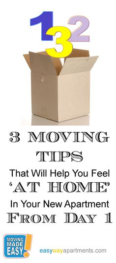 3 MOVING TIPS  That Will Help You Feel  'AT HOME'  In Your New Apartment From Day 1