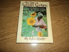 The Taste of Country Cooking by Edna Lewis 1976 Paperback