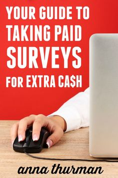Your Guide to Taking Paid Surveys For Extra Cash. Get this 27-page information filled e-book when you subscribe to my newsletter!