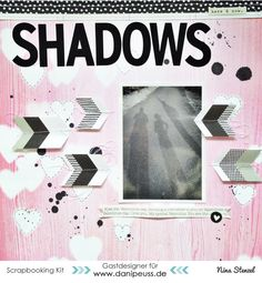 Mein Leben in Scraps: Dani Peuss Mai Kit Gast Design - Layout Shadows