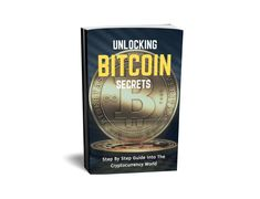 Unlocking Bitcoin Secrets: Your Guide Into Cryptocurrency
