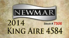 2014 Newmar King Aire 4584 Class A Diesel Motor Home
