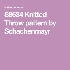 S8634 Knitted Throw pattern by Schachenmayr