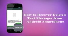 how-to-recover-deleted-text-messages-on-your-android-phone-alltechnology-in