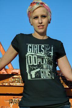 Girls Do Play With Guns