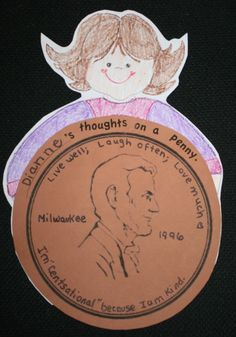 "FREE printables: 2 writing ""craftivities""  Look closely at the penny.  Students write in the city they were born + the year.  They also think of a quote or something they'd like to put on the top of their penny, as well as a reason that they are ""cent-sational"" topping it off with a self-portrait."