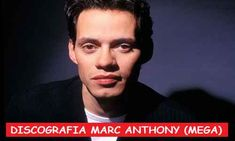 Descargar Discografia Marc Anthony Mega