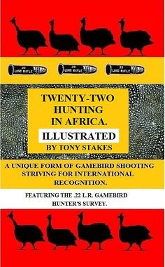 Hunting: Hunting with the Twenty-Two in Africa (Illustrated)
