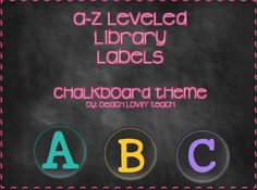 A-Z Leveled Library Labels: Chalkboard Themed