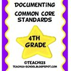 4th GRADE COMMON CORE STANDARDS    Make your life easier with this documenting packet. The packet includes:     *Language Arts Teacher checklist  *Langu...