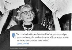 Galería - Frases: Jane Jacobs y las ciudades - 1