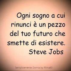 Cute Quotes, Words Quotes, Steve Jobs, Motivational Quotes, Inspirational Quotes, Italian Quotes, Quotes About Everything, Think, Magic Words