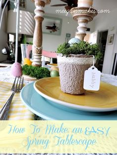 How To Make a EASY Spring Tablescape