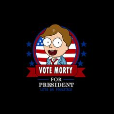 Morty for President