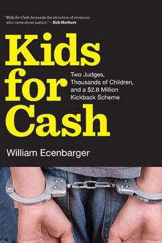 Story of judges directing kids to for profit prison.