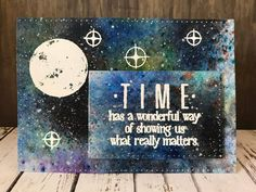 What Matters | Visible Image - created by Nicky Gilburt - Time quote stamp - cosmic background - moon stamp