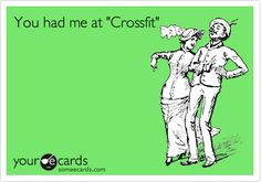 You had me at 'Crossfit'.