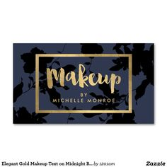 Elegant Gold Makeup Text on Midnight Blue Floral Customizable Business Card for Makeup Artists