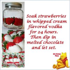 White Chocolate dipped Strawberries marinated in Whipped Cream flavored vodka. Yum!!