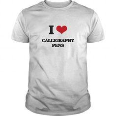 Awesome Tee I love Calligraphy Pens Shirt; Tee