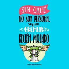 ilustraciones sin café Cafe Quotes, Love Cafe, Spanish Jokes, Mr Wonderful, Life Rules, Microcar, Good Morning Good Night, I Love Coffee, Just Smile