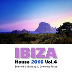 Ibiza House 2016 Vol.4 out now on mixcloud! Top House tunes selected and Mixed by DJ Domenico Rocca. Volume 4. August 2016 Please listen, share, favorite and follow me 😊 https://www.mixcloud.com/artistadj/domenico-rocca-ibiza-house-2016-vol4/   #house #housemusic #DeepHouse #Ibiza #SoulfulHouse #Progressivehouse #IBiza2016