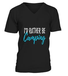 ID-RATHER-BE-CAMPING-T-SHIRT-FUNNY-CAMP camping t shirts, camping t shirt sayings, camping t shirt ideas, camping t shirts funny, camping t shirts wholesale, camping t shirt design, camping t shirts uk, camping t shirts canada, camping t shirt slogans, funny camping t shirts, camping shirt ideas, camping shirt sayings, camping t shirt, camping t shirt amazon, ca