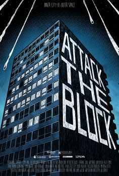Attack the Block Movie Poster by Tom Berry