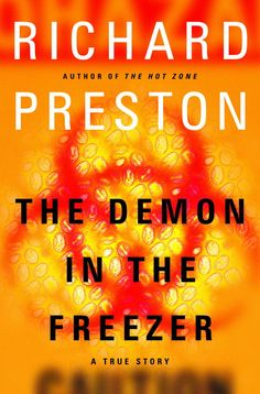The Demon in the Freezer by Richard Preston - Books on Tape I Love Books, Books To Read, My Books, Reading Time, Reading Lists, Books On Tape, Emergency Response Team, Thing 1, Nonfiction Books