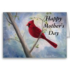 cardinal Mother's Day Card http://www.zazzle.com/cardinal_mothers_day_card-137334312348891147