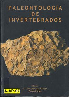 Paleontología de invertebrados / editores, M. Luisa Martínez Chacón y Pascual Rivas