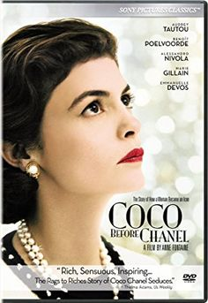 Movie: Coco Before Chanel Summary:  Audrey Tautou shines in this intriguing portrait of the early life of Gabrielle Bonheur Chanel, an orphan who would build a fashion empire and be known universally by her nickname, Coco. She journeys from a mundane seamstress job to boisterous cabarets to the opulent French countryside, possessing little more than her unwavering determination, unique style and visionary talent.