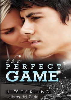 THE PERFECT GAME, J. STERLING http://bookadictas.blogspot.com/search?updated-max=2014-07-20T02:45:00-04:30