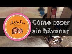 Cómo coser sin hilvanar | Chita Lou
