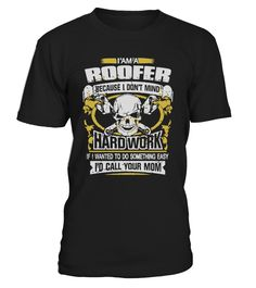 I'M A ROOFER   => Check out this shirt by clicking the image, have fun :) Please tag, repin & share with your friends who would love it. halloween costume ideas #halloween #hoodie #ideas #image #photo #shirt #tshirt #sweatshirt #tee #gift #perfectgift #birthday