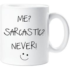 Sarcasm Mug Me Sarcastic Never Funny Novelty Ceramic Cup Gift Friend (€9,23) ❤ liked on Polyvore featuring home, kitchen & dining, drinkware, drink & barware, home & living, mugs, silver, ceramic mugs and ceramic cup