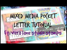 Mixed Media Pocket Letter Tutorial Ft. Vera Lane Studio Stamps! - YouTube