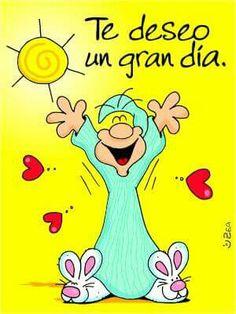 Te deseo un gran dia