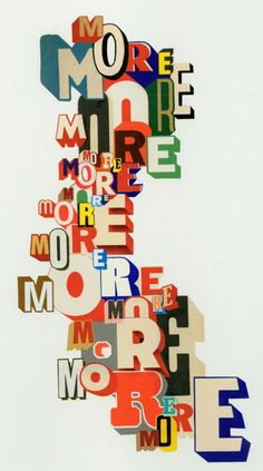 """""""more"""" typography"""