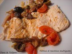 Fettine di tacchino multigusto http://blog.cookaround.com/vincenzina52/fettine-di-tacchino-multigusto/