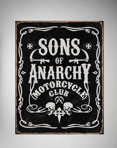 Sons of Anarchy Tin Sign